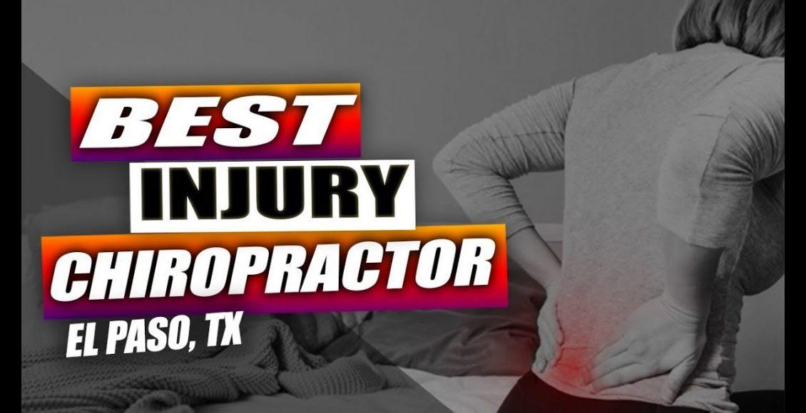 best injury chiropractor el paso tx.