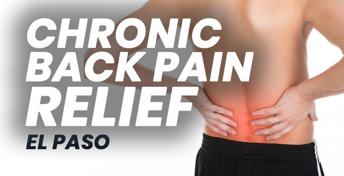 11860 Vista Del Sol, Ste. 128 Chronic Back Pain Relief with Chiropractic | El Paso, Texas (2019)