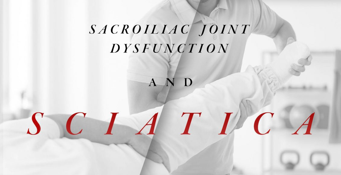 Sacroiliac Joint Dysfunction and Sciatica   El Paso, TX Chiropractor