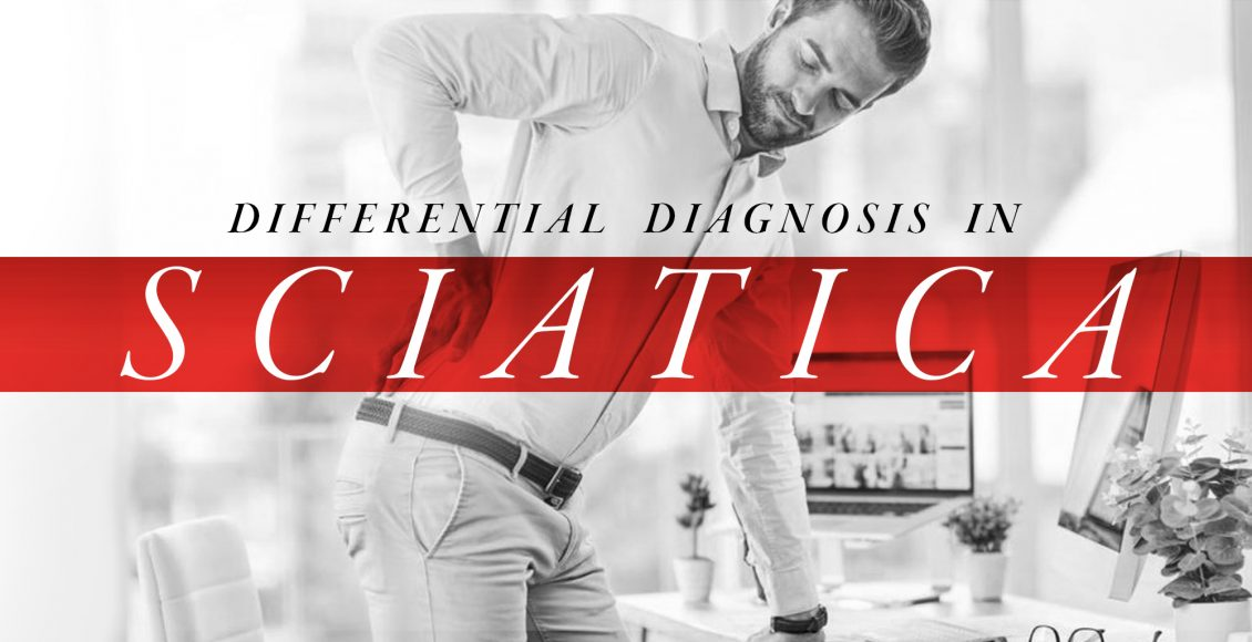 Differential Diagnosis in Sciatica   El Paso, TX Chiropractor