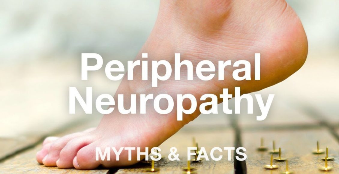 Peripheral Neuropathy Myths & Facts | El Paso, TX (2019)